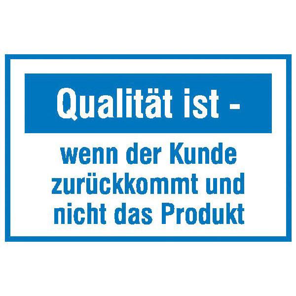 motivationsschild-fuer-die-qualitaetssicherung-qualitaet-ist-wenn-der-kunde-zurueckkommt